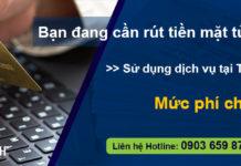 Dịch vụ chuyên rút tiền mặt từ thẻ visa uy tín nhất tại TPHCM