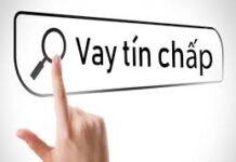 Dịch vụ vay tín chấp uy tín và chất lượng
